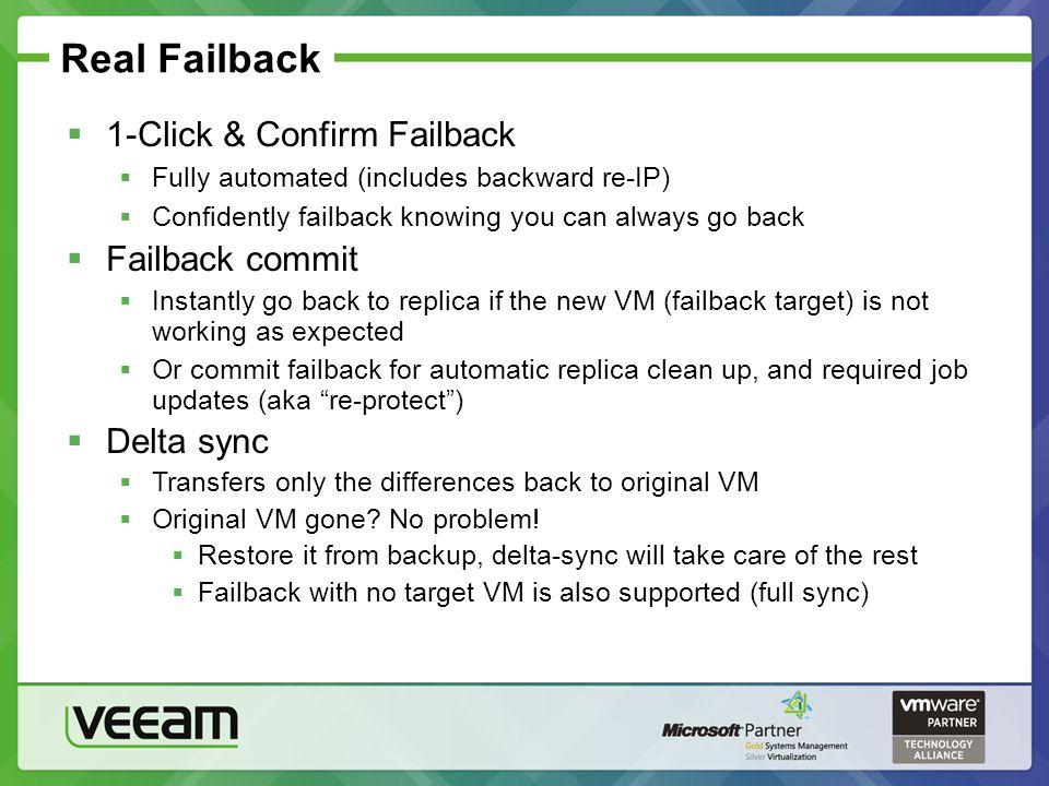 Real Failback 1-Click & Confirm Failback Failback commit Delta sync