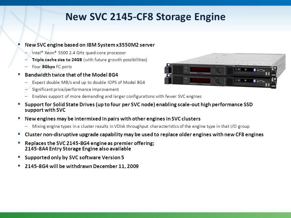 New SVC 2145-CF8 Storage Engine