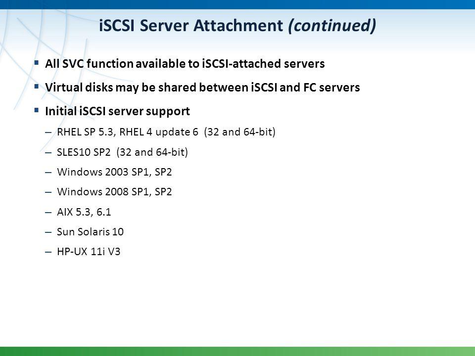 iSCSI Server Attachment (continued)