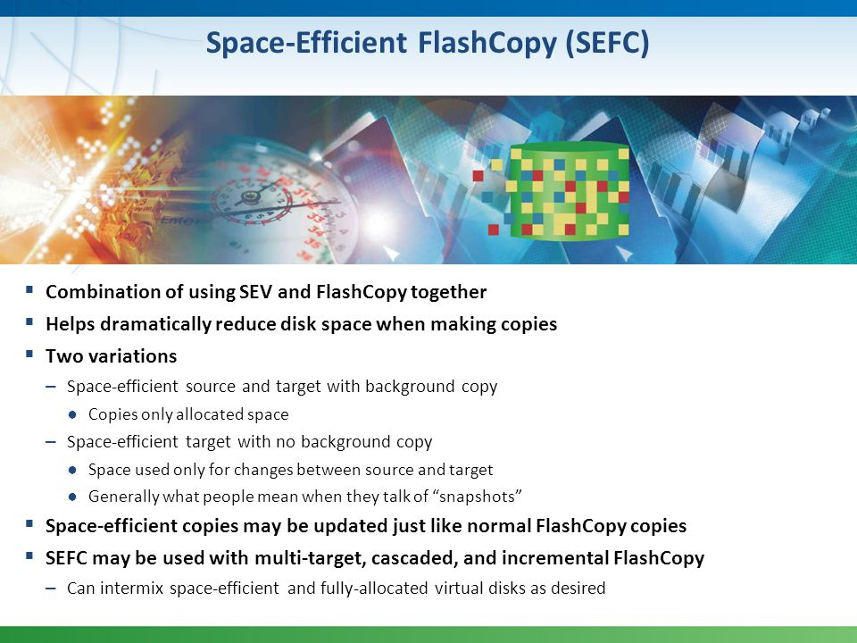 Space-Efficient FlashCopy (SEFC)
