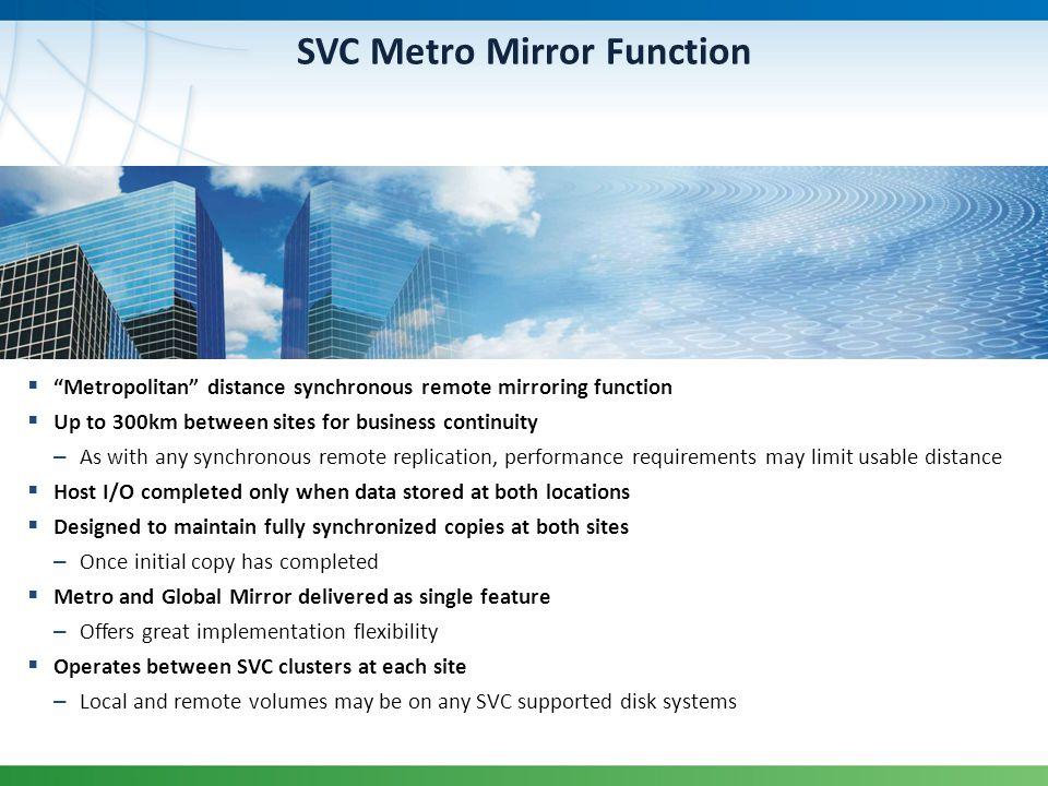 SVC Metro Mirror Function