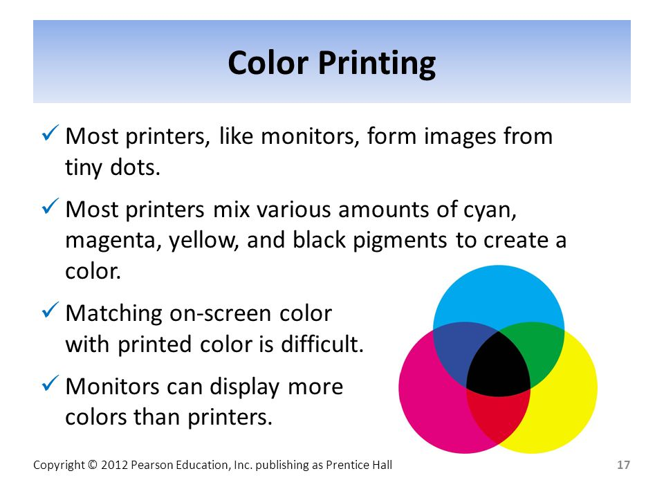 Color Printing Most printers, like monitors, form images from tiny dots.