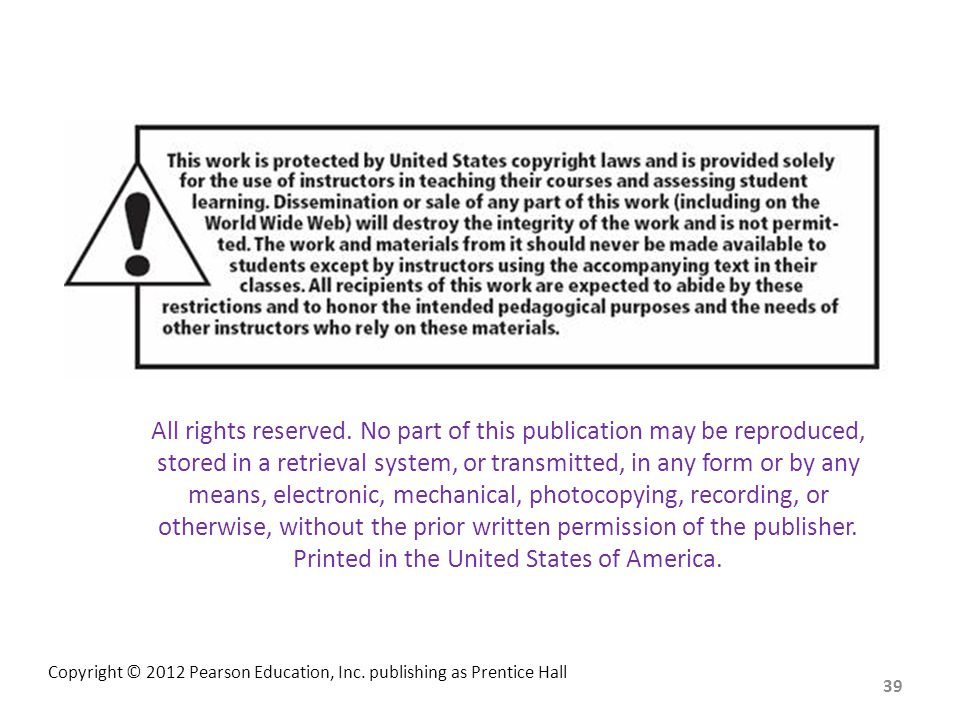 All rights reserved. No part of this publication may be reproduced, stored in a retrieval system, or transmitted, in any form or by any means, electronic, mechanical, photocopying, recording, or otherwise, without the prior written permission of the publisher. Printed in the United States of America.