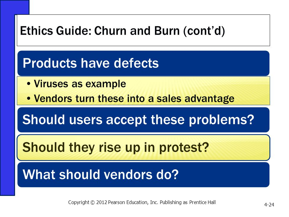 Ethics Guide: Churn and Burn (cont'd)