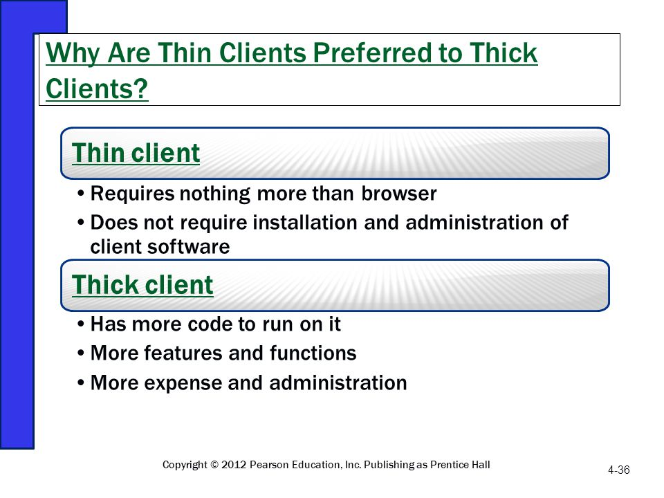 Why Are Thin Clients Preferred to Thick Clients