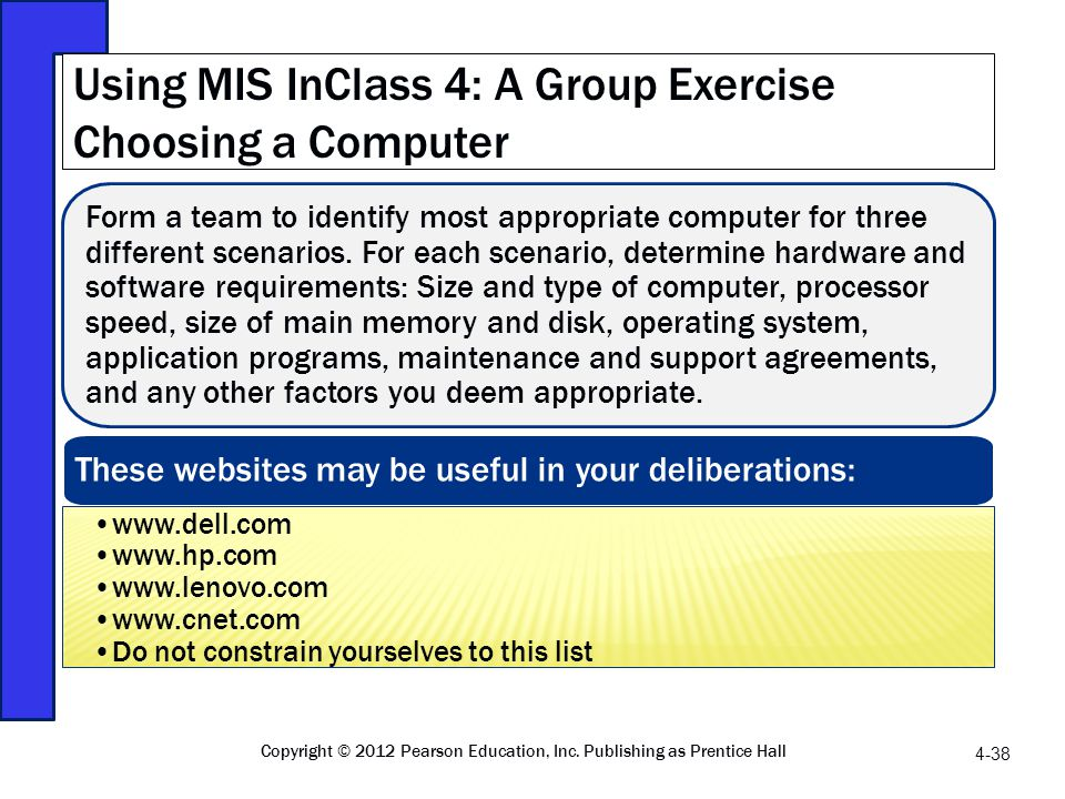 Using MIS InClass 4: A Group Exercise Choosing a Computer