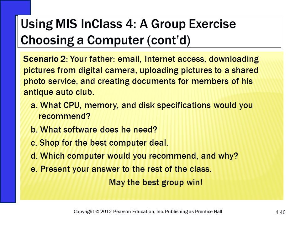 Using MIS InClass 4: A Group Exercise Choosing a Computer (cont'd)
