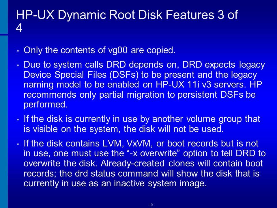 HP-UX Dynamic Root Disk Features 3 of 4