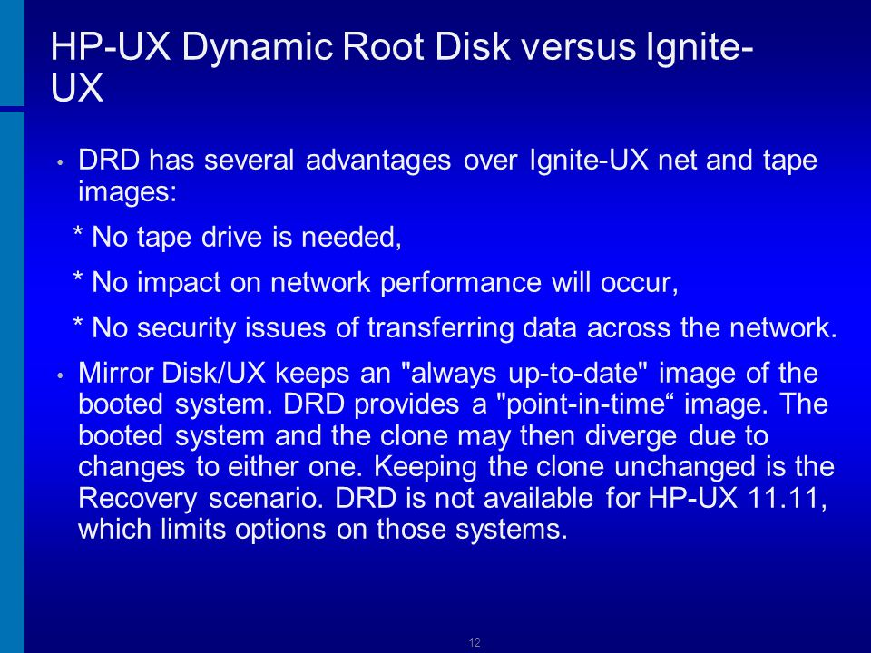 HP-UX Dynamic Root Disk versus Ignite-UX
