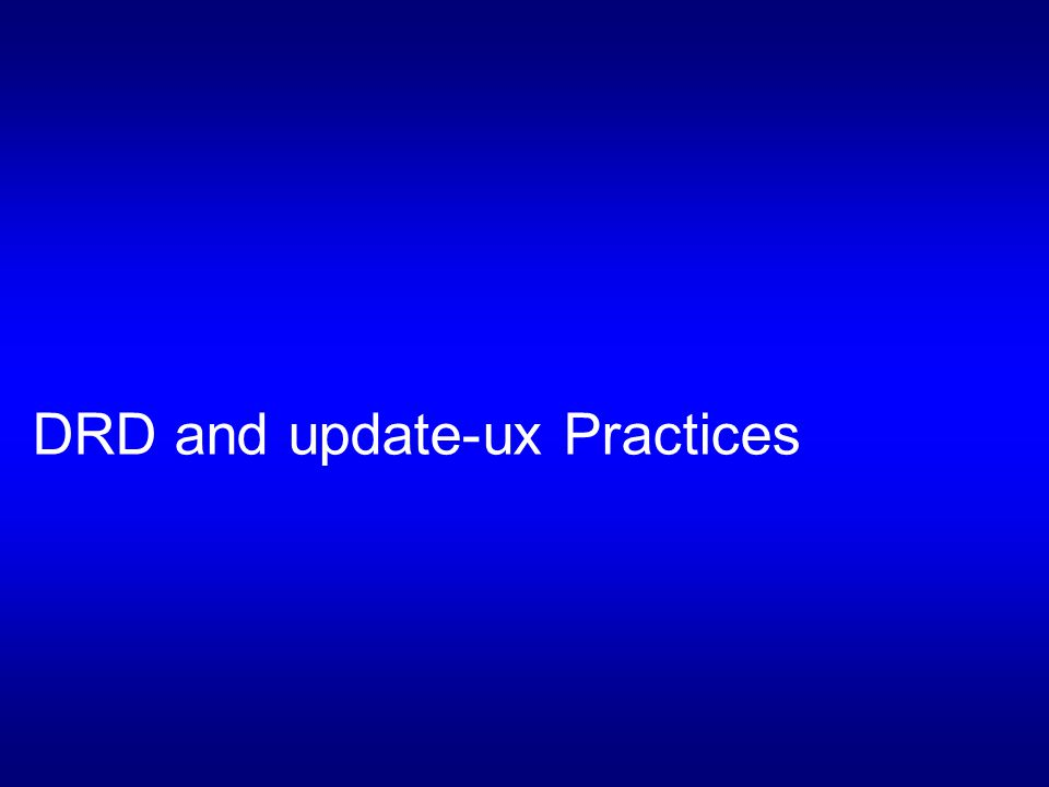 DRD and update-ux Practices
