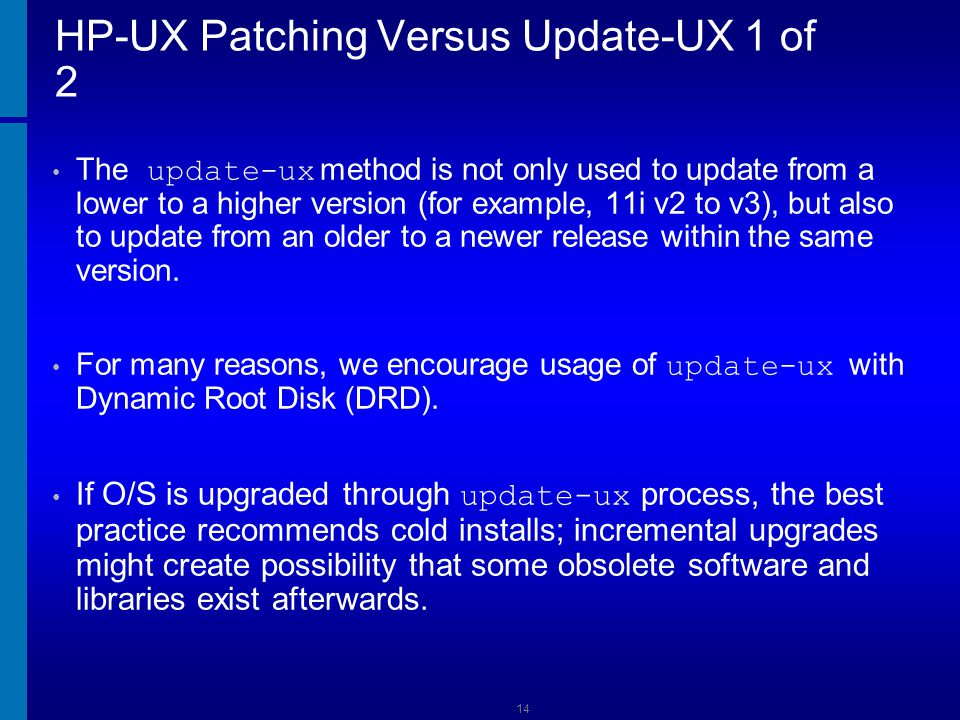 HP-UX Patching Versus Update-UX 1 of 2