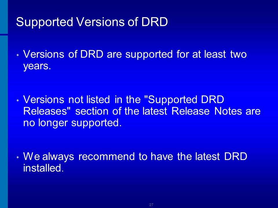 Supported Versions of DRD