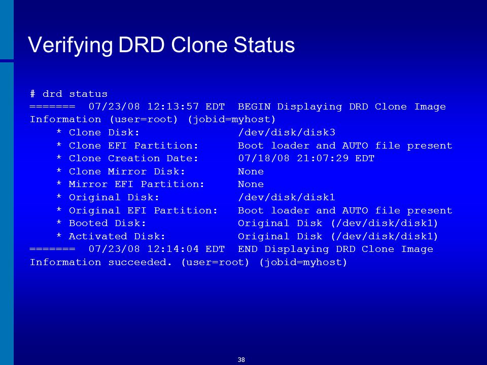 Verifying DRD Clone Status