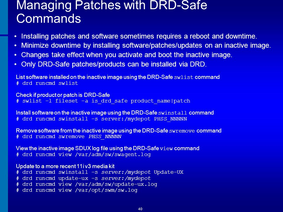 Managing Patches with DRD-Safe Commands