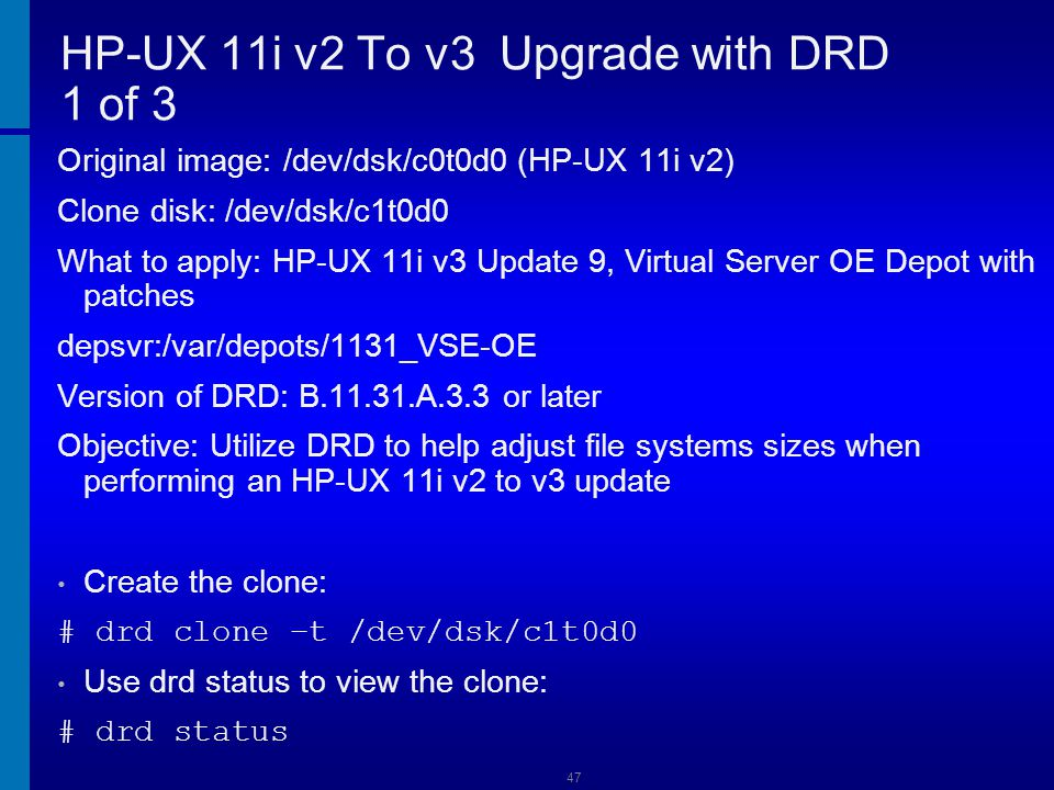 HP-UX 11i v2 To v3 Upgrade with DRD 1 of 3