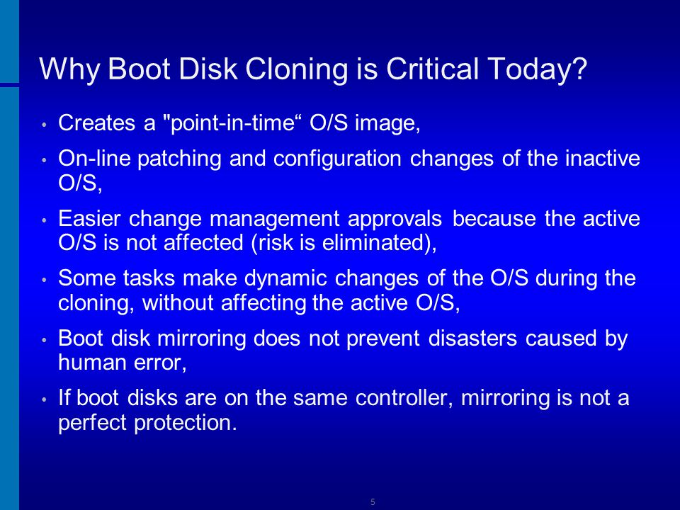 Why Boot Disk Cloning is Critical Today