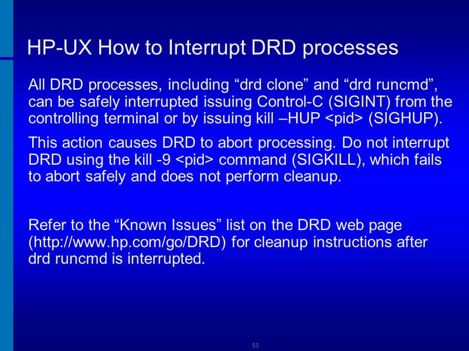 HP-UX How to Interrupt DRD processes