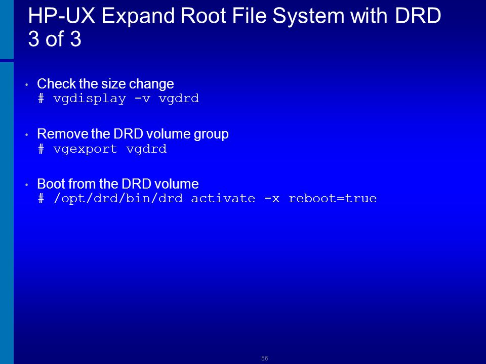 HP-UX Expand Root File System with DRD 3 of 3