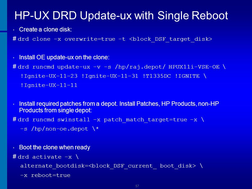 HP-UX DRD Update-ux with Single Reboot