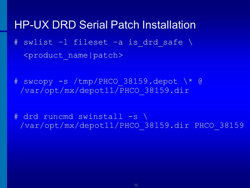 HP-UX DRD Serial Patch Installation