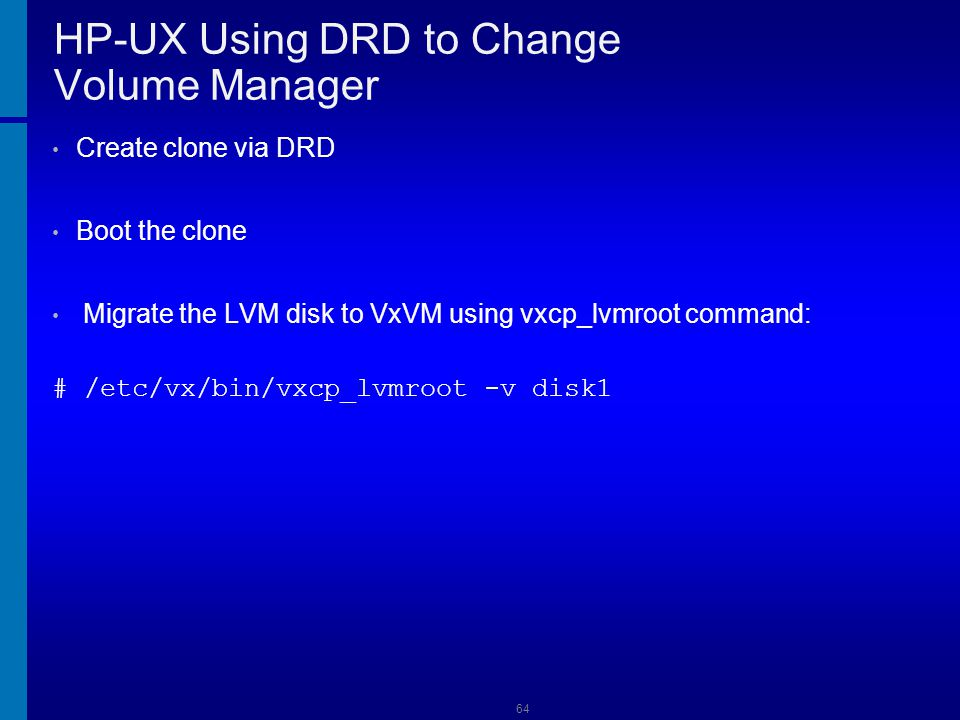 HP-UX Using DRD to Change Volume Manager