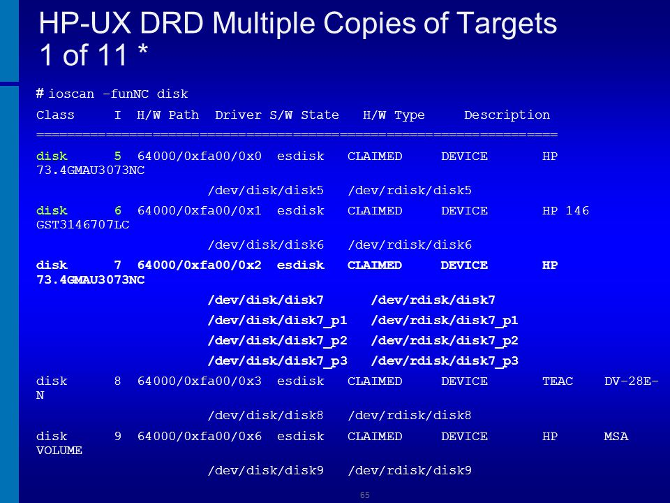 HP-UX DRD Multiple Copies of Targets 1 of 11 *