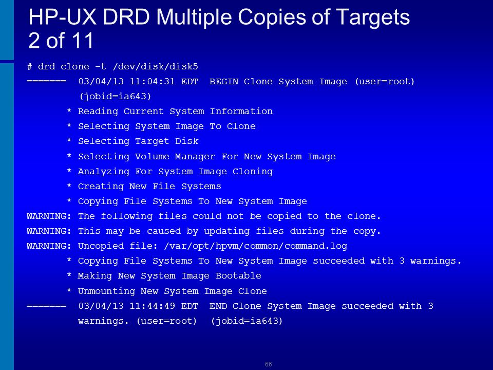 HP-UX DRD Multiple Copies of Targets 2 of 11