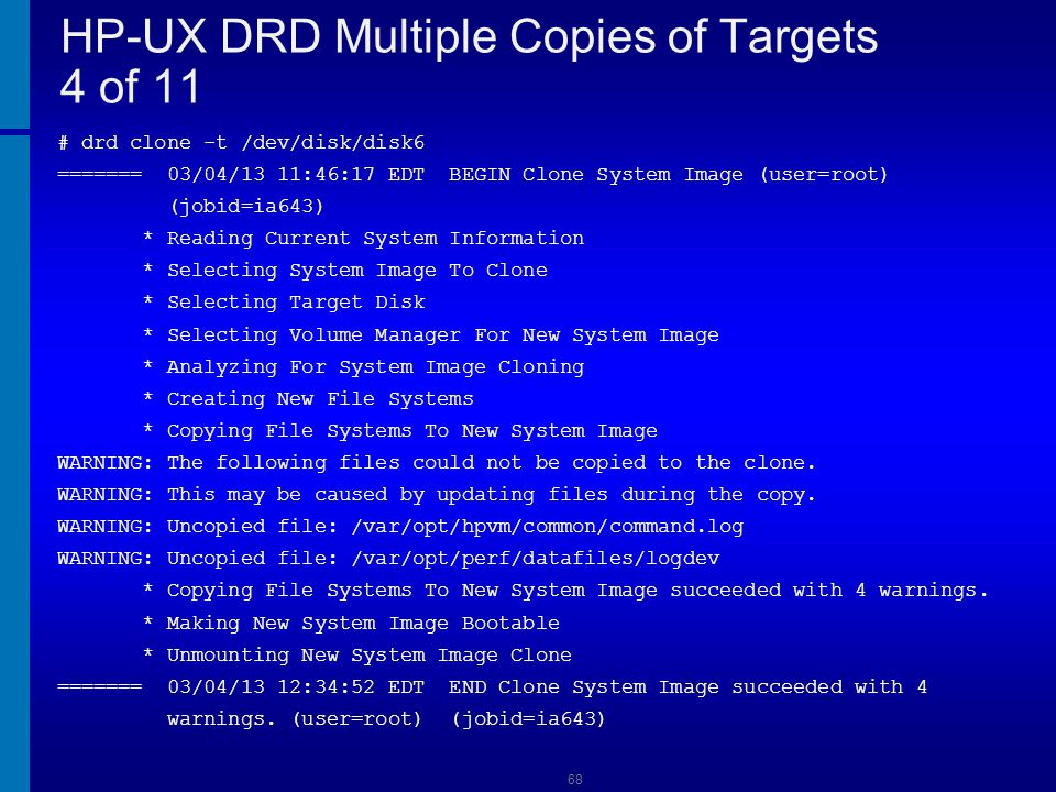 HP-UX DRD Multiple Copies of Targets 4 of 11