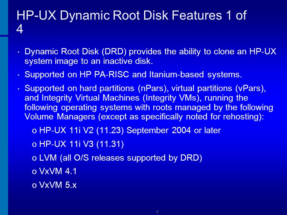 HP-UX Dynamic Root Disk Features 1 of 4
