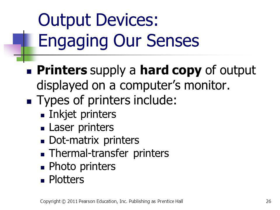 Output Devices: Engaging Our Senses