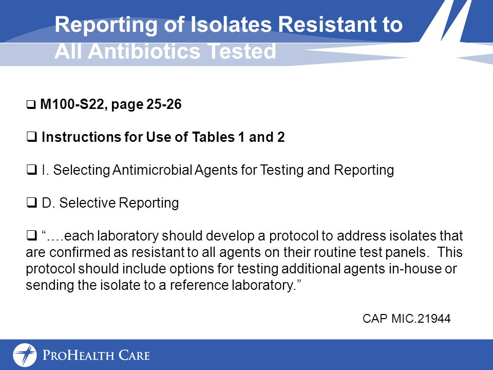 Reporting of Isolates Resistant to All Antibiotics Tested