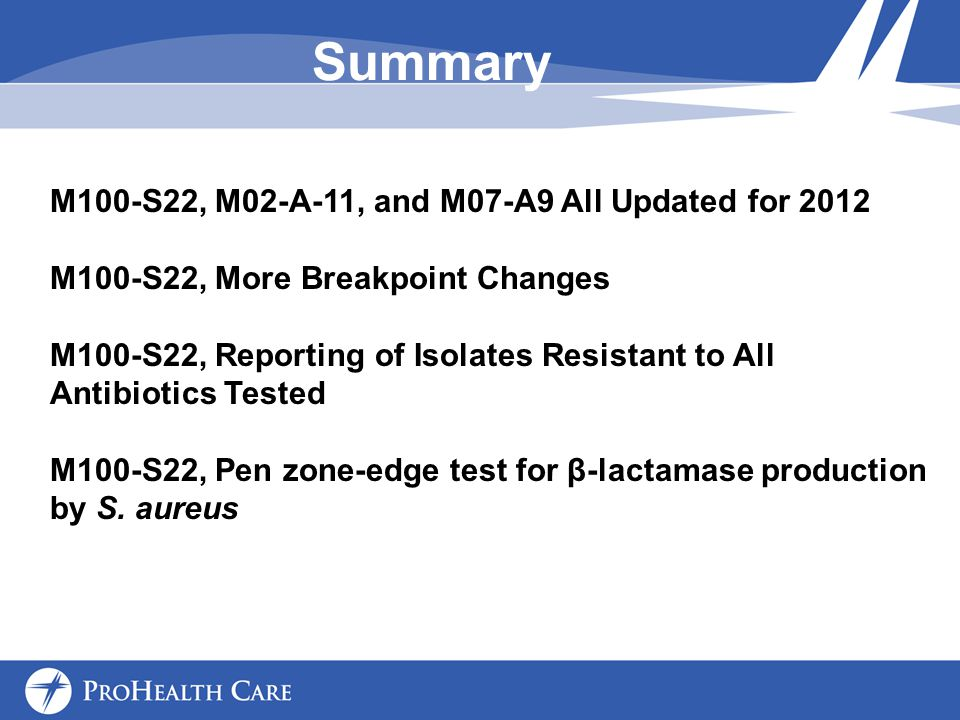 Summary M100-S22, M02-A-11, and M07-A9 All Updated for 2012