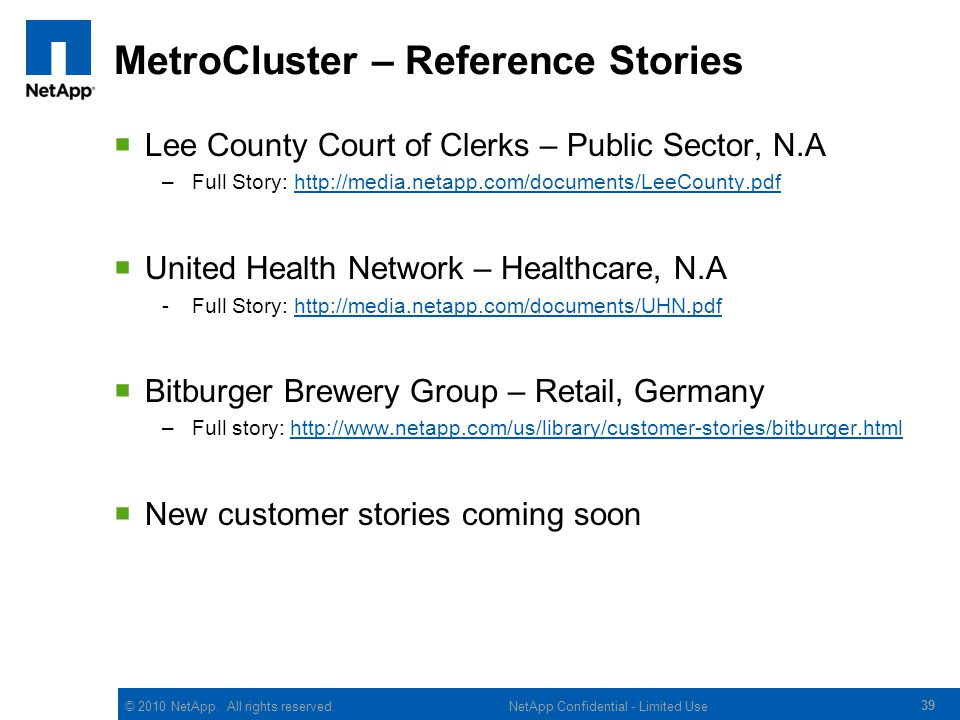 MetroCluster – Reference Stories