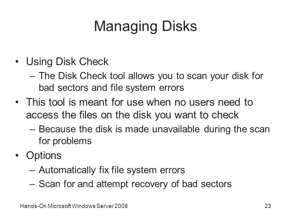 Managing Disks Using Disk Check