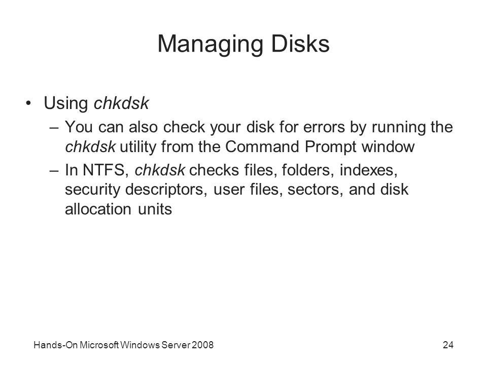 Managing Disks Using chkdsk