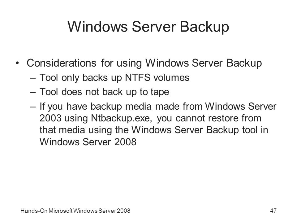 Windows Server Backup Considerations for using Windows Server Backup