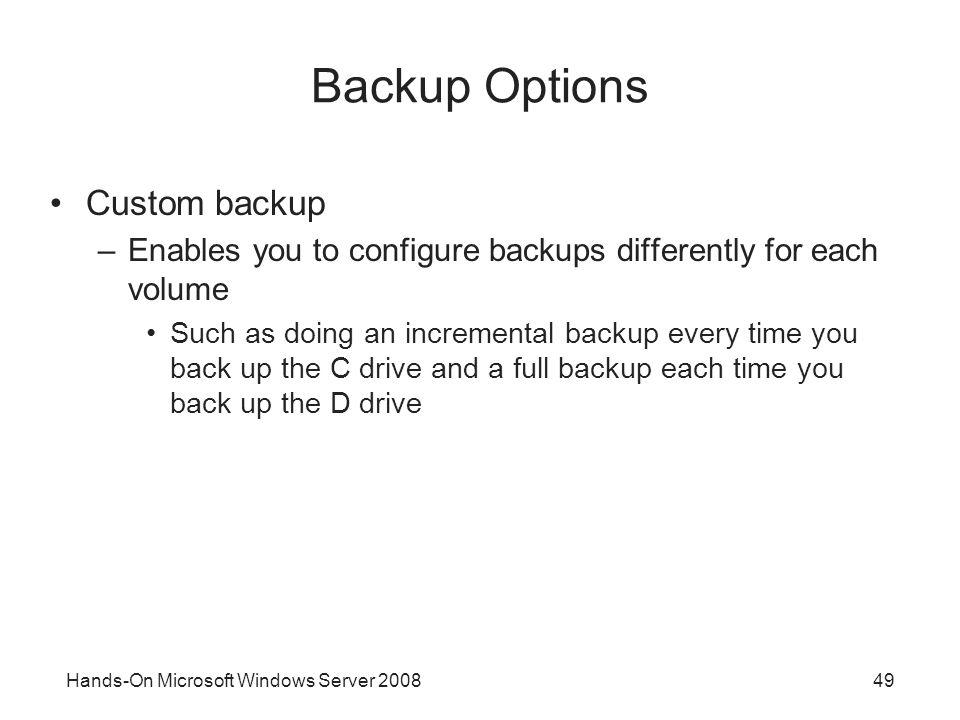 Backup Options Custom backup
