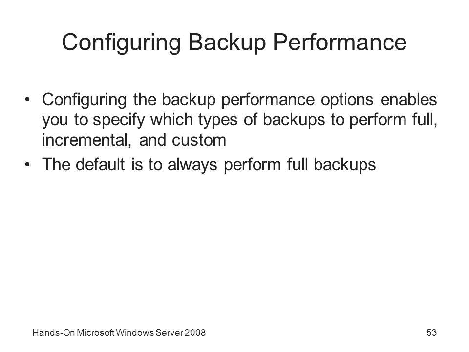 Configuring Backup Performance