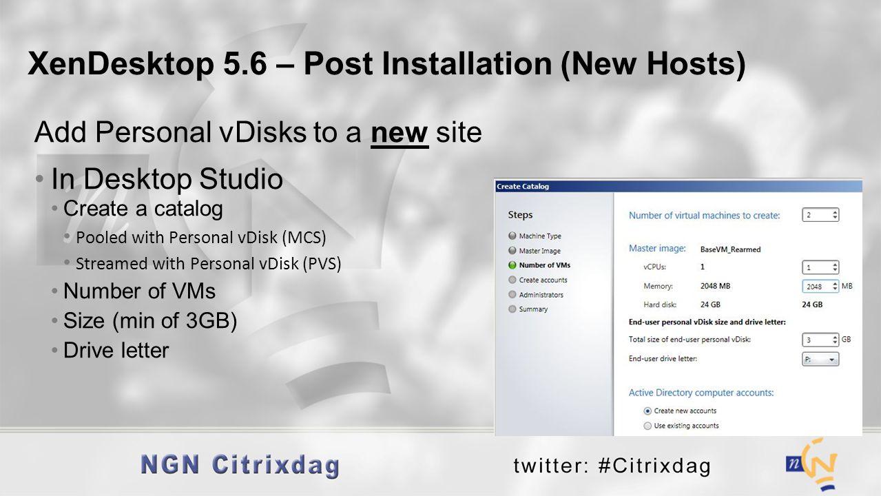 XenDesktop 5.6 – Post Installation (New Hosts)