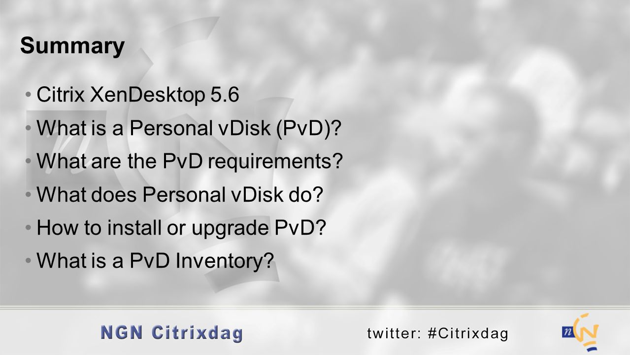 Summary Citrix XenDesktop 5.6 What is a Personal vDisk (PvD)