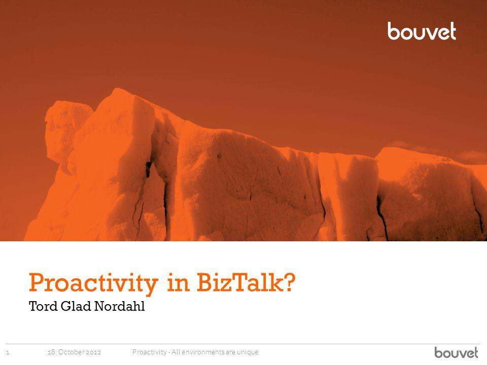 Proactivity in BizTalk