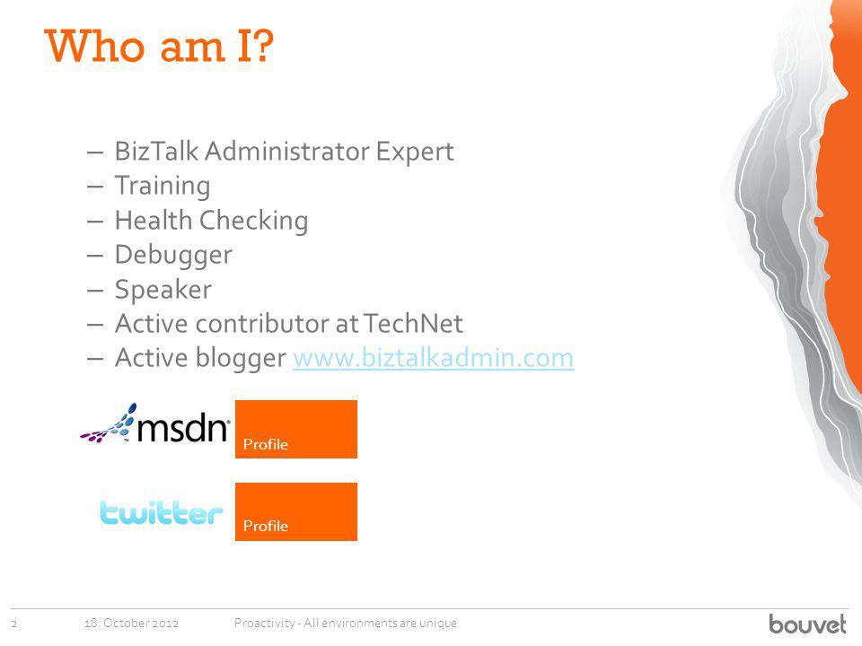 Who am I BizTalk Administrator Expert Training Health Checking