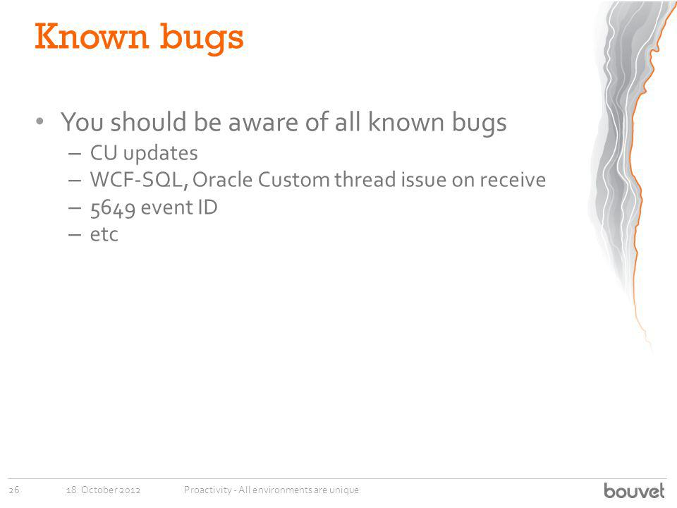 Known bugs You should be aware of all known bugs CU updates