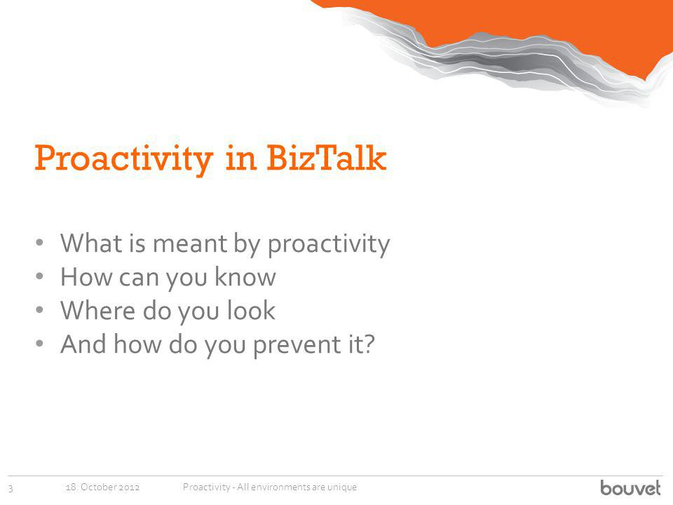 Proactivity in BizTalk