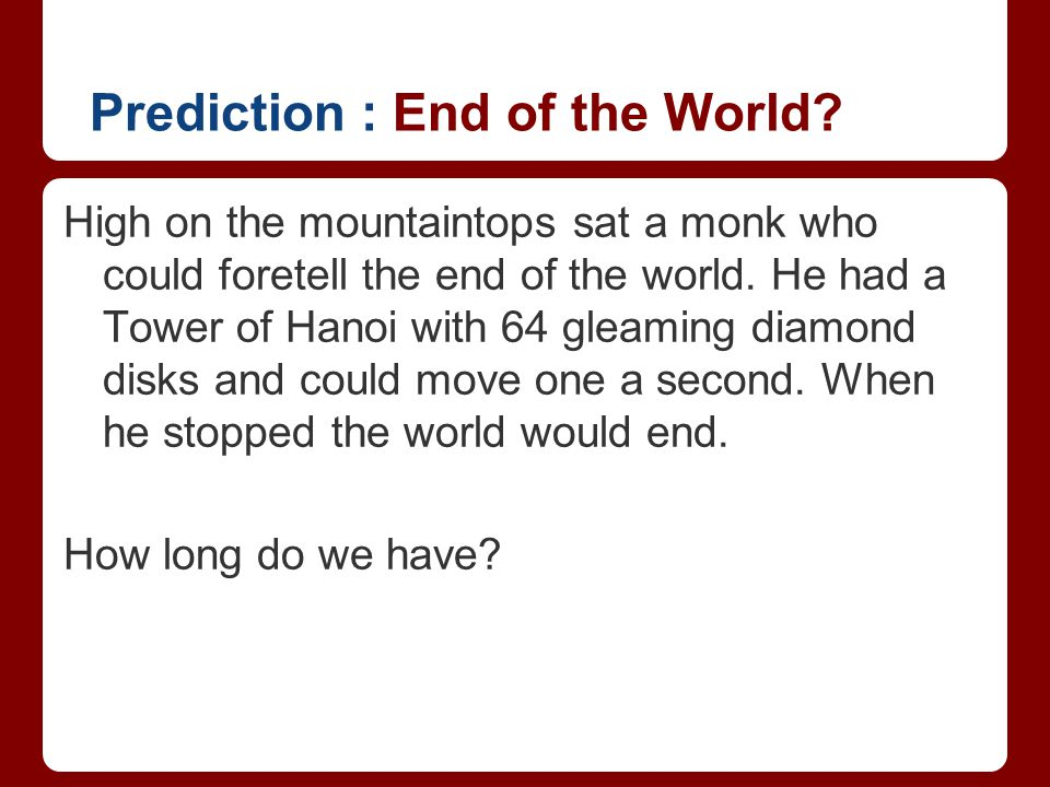 Prediction : End of the World