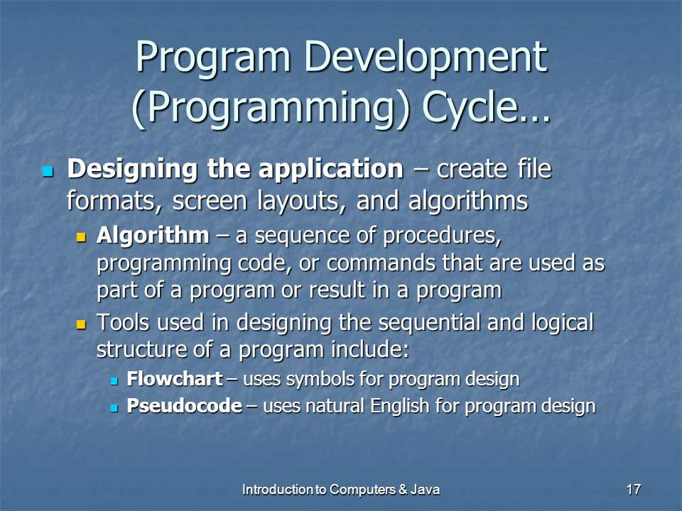 Program Development (Programming) Cycle…