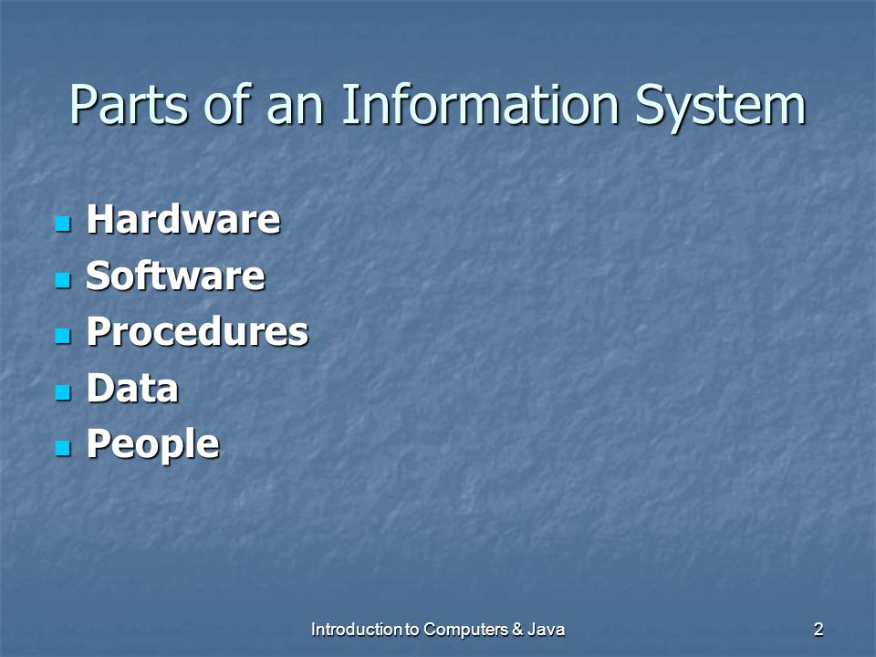 Parts of an Information System