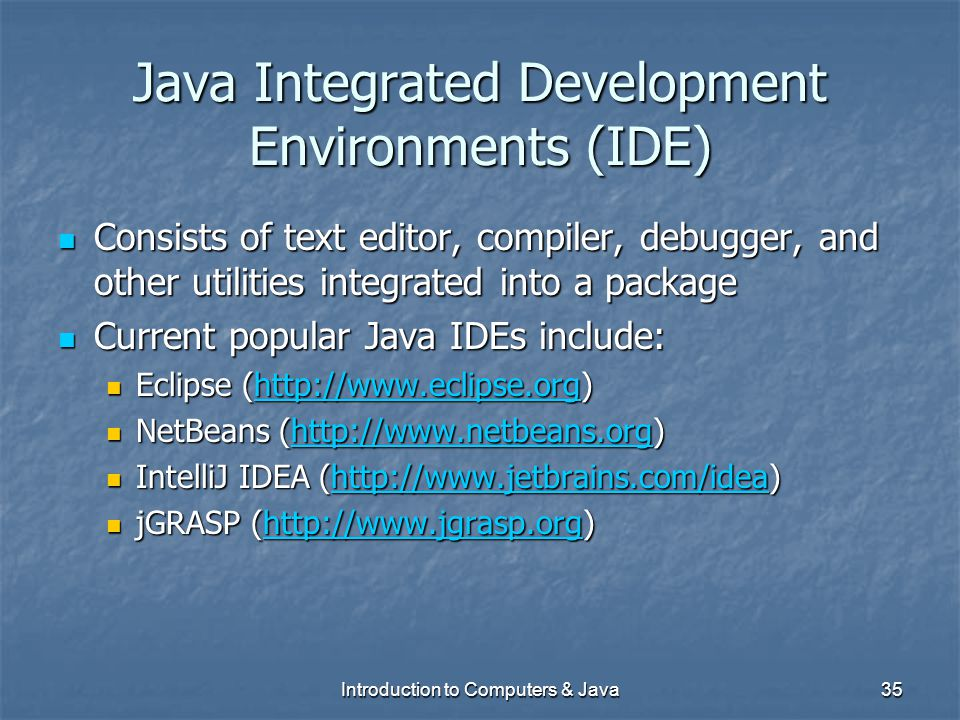 Java Integrated Development Environments (IDE)
