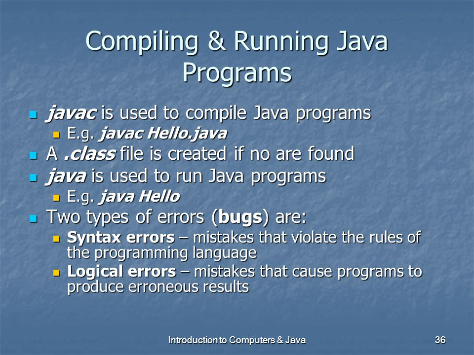 Compiling & Running Java Programs