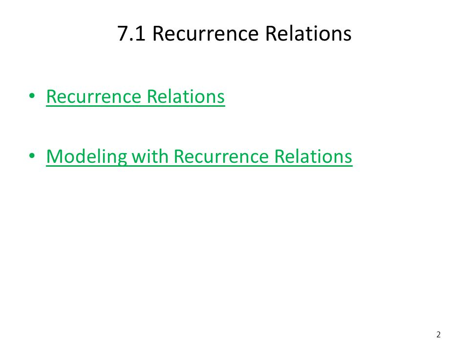 7.1 Recurrence Relations Recurrence Relations